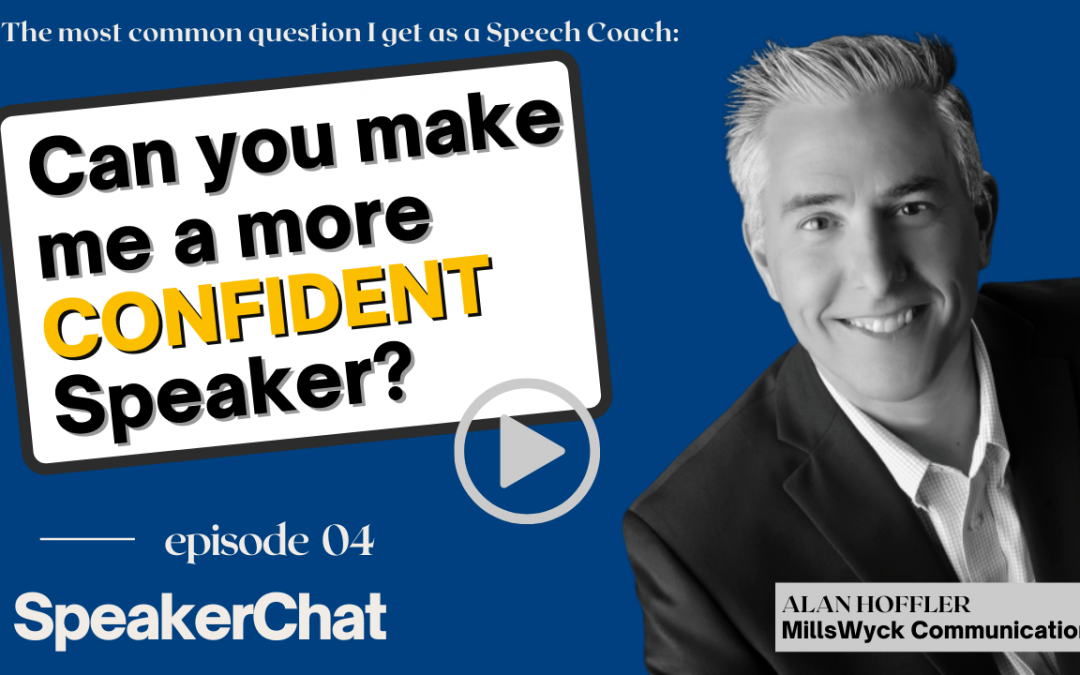 Can you make me a more CONFIDENT Speaker?